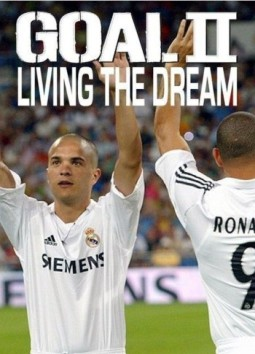 Гол 2  Goal 2!: Living The Dream (2007)